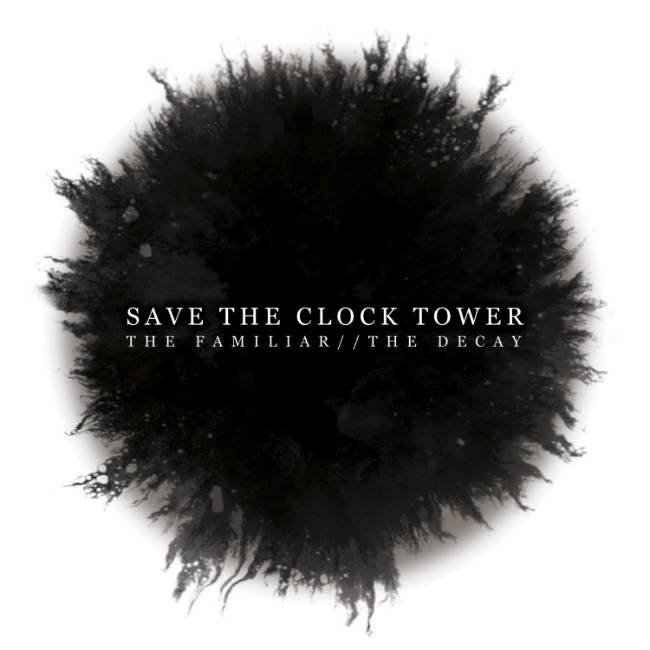 Save The Clock Tower - The Familiar The Decay Artwork