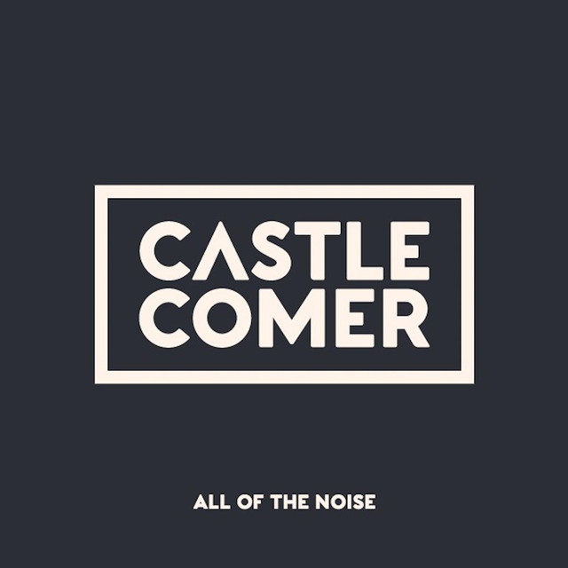 castlecomer-all-of-the-noise