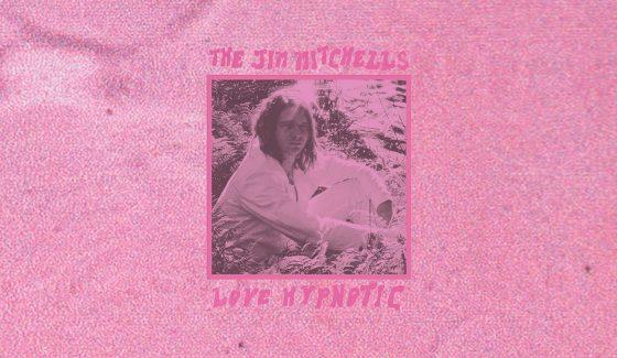 The Jim Mitchells Love Hypnotic