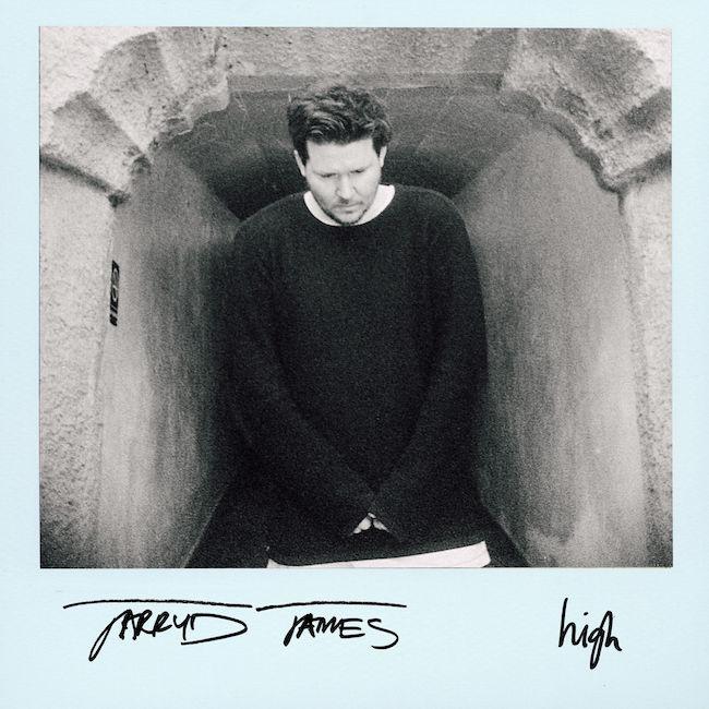 Jarryd James High