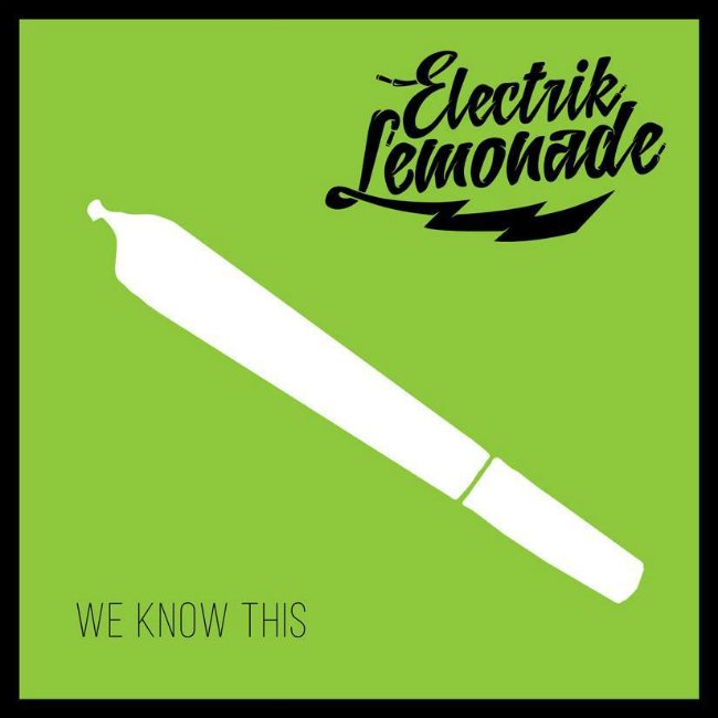 electrik-lemonade-we-know-this