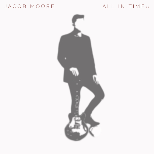 jacob-moore_all-in-time_ep_cover